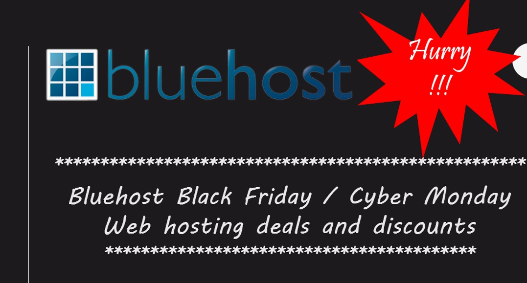 Bluehost Black Friday/Cyber Monday 2016 hosting deals